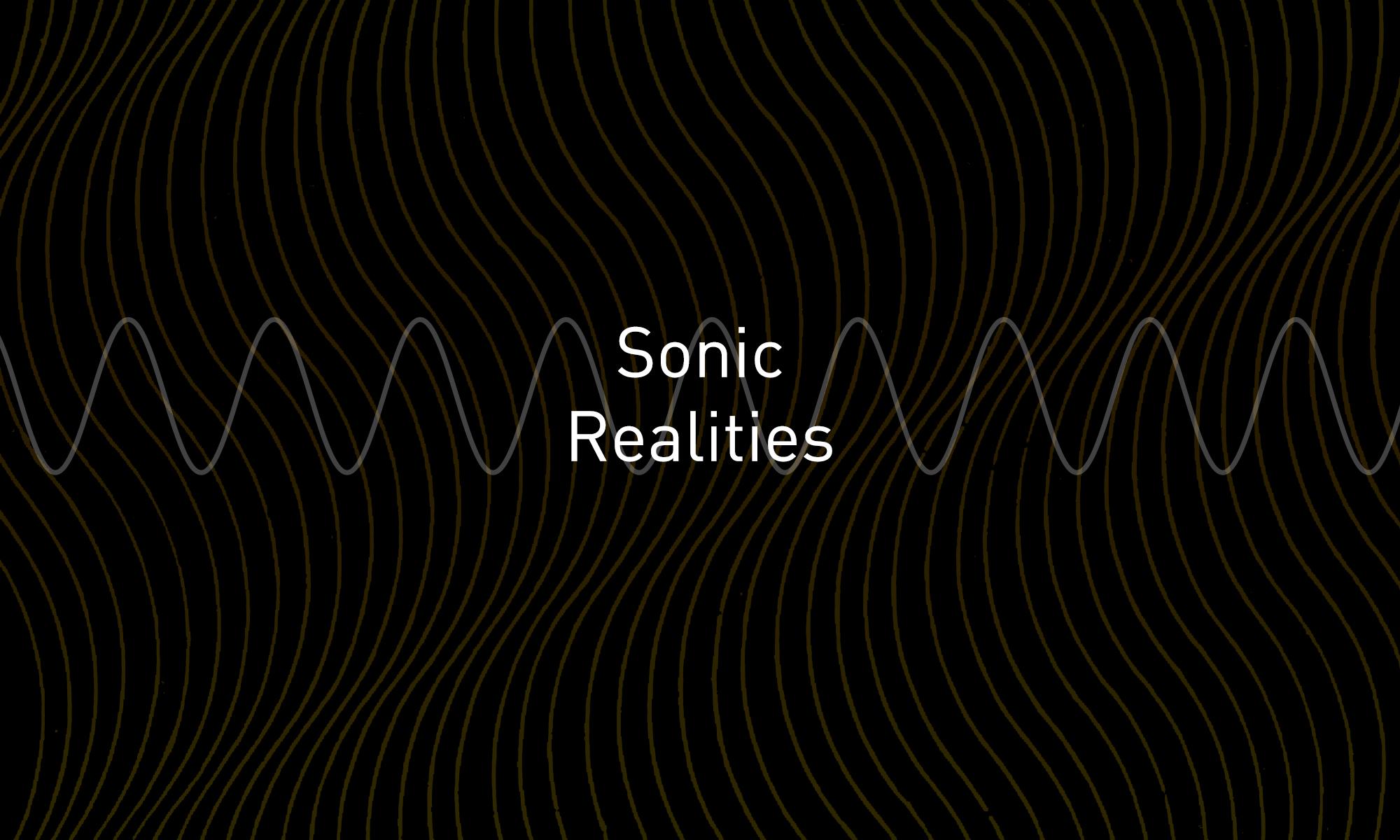 Sonic Realities